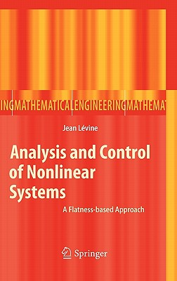 Analysis and Control of Nonlinear Systems By Levine, Jean